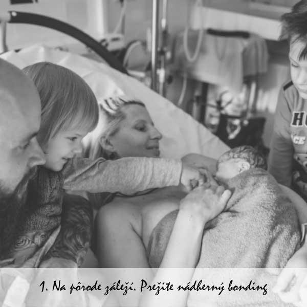 Bonding - Na pôrode záleží